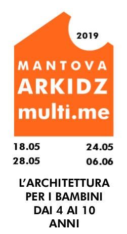 Mantova ARKIDZ 2019, laboratori di architettura per bambini / La città sottosopra