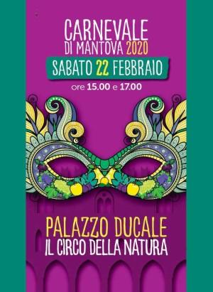 Carnevale di Mantova a Palazzo Ducale: il Circo della Natura