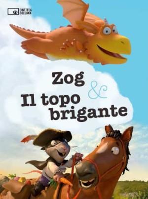 Il Carbone dei Piccoli / Zog & Il topo brigante